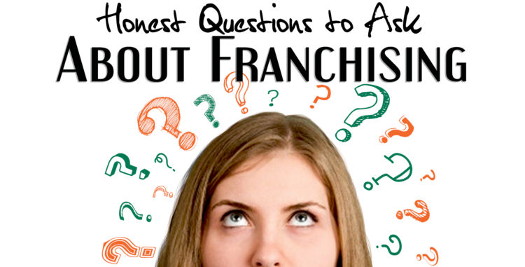 Asking Questions About Franchising